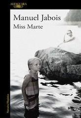Manuel Jabois: Miss Marte