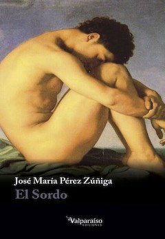 José María Pérez Zúñiga: El Sordo