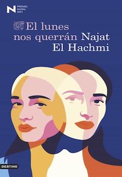 Najat El Hachmin: Los lunes nos querrán