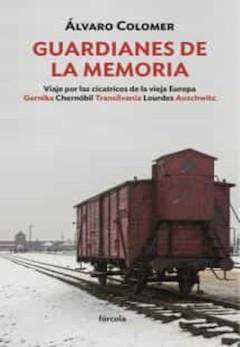 Álvaro Colomer: Guardianes de la memoria