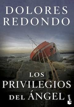 Dolores Redondo: Los privilegios del ángel
