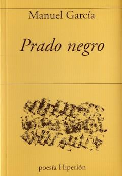 Manuel García: Prado negro