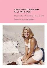 Sylvia Plath: Cartas de Sylvia Plath. Vol. I (1940-1951)