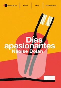 Naoise Dolan: Días apasionantes