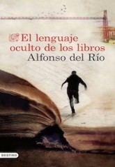 Alfonso del Río: El lenguaje oculto de los libros