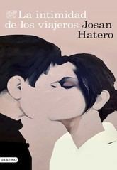 Josan Hatero: La intimidad de los viajeros