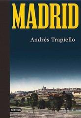 Andrés Trapiello: Madrid