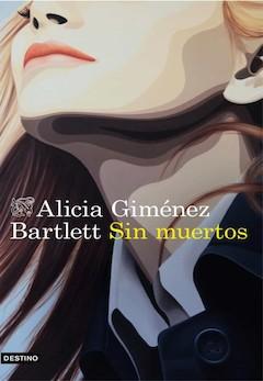 Alicia Giménez Bartlett: Sin muertos