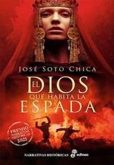 José Soto Chica: El dios que habita la espada