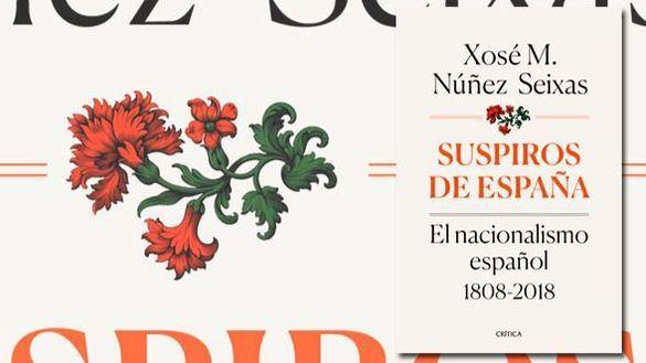 Núñez Seixas, Premio Nacional de Ensayo por Suspiros de España