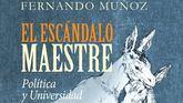 El Escándalo Maestre, de Fernando Muñoz