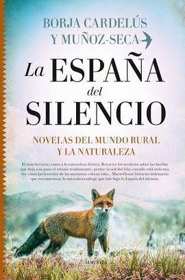La España del silencio, de Borja Cardelús y Muñoz-Seca