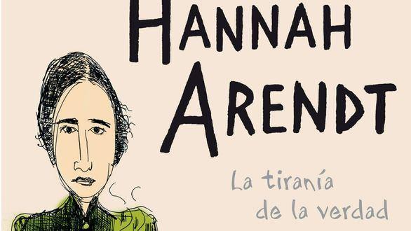 'Las tres vidas de Hanna Arendt': peripecia vital de la gran pensadora del siglo XX