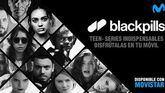 Llega Blackpills Movistar, una aplicación para ver series cortas desde el móvil