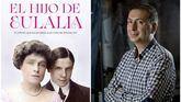 Eduardo Álvarez novela la vida de Luis Fernando de Orleans, el infante que escandalizó a la corte de Alfonso XIII