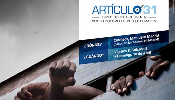 Violación de Derechos Humanos y superación, en Artículo 31 Filmfest