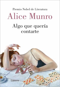 Alice Munro: Algo que quería contarte