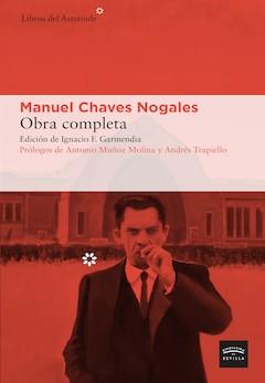 Manuel Chaves Nogales: Obra completa