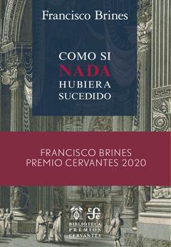 Francisco Brines: Como si nada hubiera sucedido
