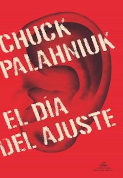 Chuck Palahniuk: El Día del Ajuste