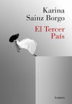 Karina Sainz Borgo: El Tercer País