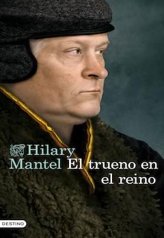 Hilary Mantel: El trueno en el reino