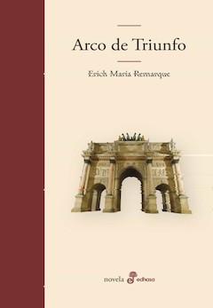 Erich Maria Remarque: Arco de Triunfo