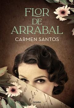 Carmen Santos: Flor de Arrabal