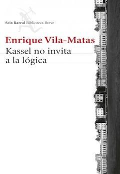 Enrique Vila-Matas: Kassel no invita a la lógica
