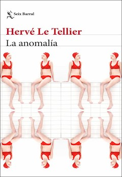 Hervé Le Tellier.: La anomalía