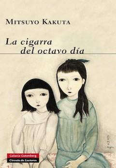 Mitsuyo Kakuta: La cigarra del octavo día