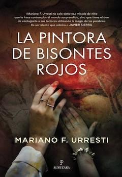 Mariano F. Urresti: La pintora de bisontes rojos