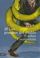 Carles Casajuana: Las pompas del diablo
