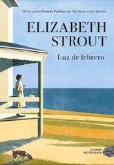 Elizabeth Strout: Luz de febrero