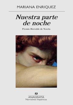 Mariana Enríquez: Nuestra parte de noche