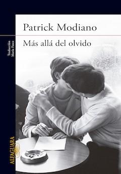 Patrick Modiano: Más allá del olvido