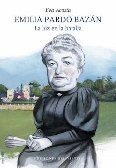 Eva Acosta: Emilia Pardo Bazán