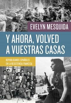 Evelyn Mesquida: Y ahora, volved a vuestras casas