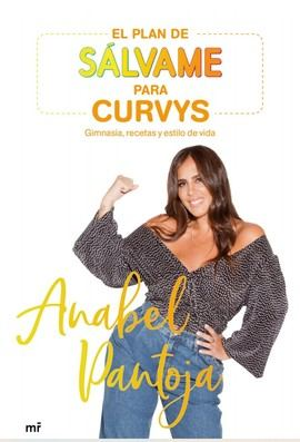 Anabel Pantoja publica su primer libro, El plan de Sálvame para curvys
