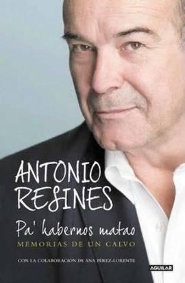 Antonio Resines presenta su obra autobiográfica sin maldad alguna