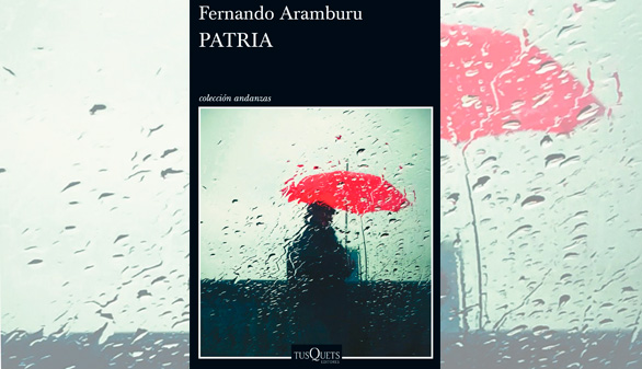 Patria, de Aramburu, Premio Francisco Umbral