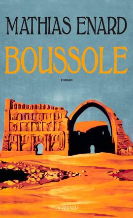 Edición francesa de 'Brújula', de Mathias Enard, Premio Goncourt.