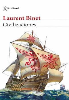 Laurent Binet: Civilizaciones
