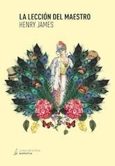 Henry James: La lección del maestro