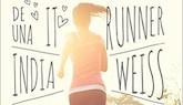 Enredo y deporte a partes iguales en 'Diario de una it runner'