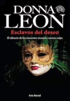 Donna Leon: Esclavos del deseo
