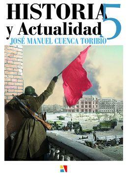 José Manuel Cuenca Toribio: Historia y Actualidad 5