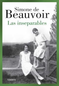 Simone de Beauvoir: Las inseparables
