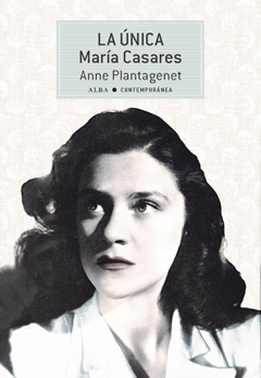Anne Plantagenet: La única. María Casares