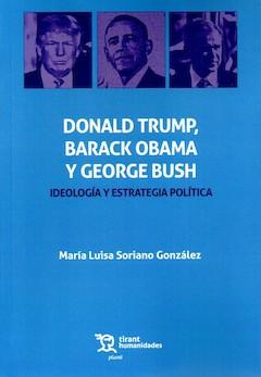 Mª Luisa Soriano González: Trump, Obama y Bush